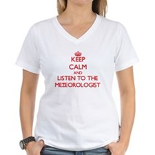 Keep Calm and Listen to the Meteorologist T-Shirt