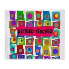 Retired Teacher Throw Blanket