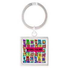 retired teacher 2 Square Keychain