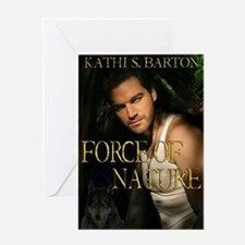 Force of Nature Greeting Card