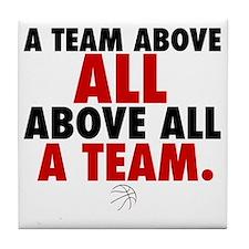 A team above all Tile Coaster