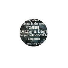 Leaving a Legacy Tee Mini Button