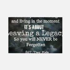 Leaving a Legacy Tee Rectangle Magnet