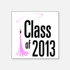 "Graduation Class of 2013 Square Sticker 3"" x 3"""