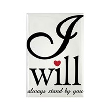 Wedding - I Will - Rectangle Magnet