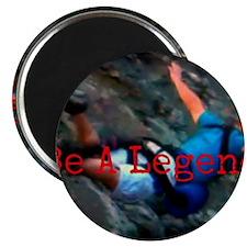 Be A Legend Magnet