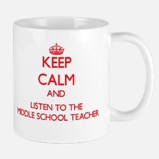 Keep Calm and Listen to the Middle School Teacher