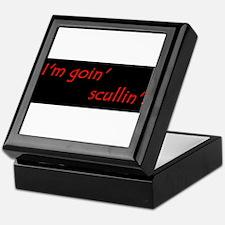 Im Goin Scullin! Keepsake Box