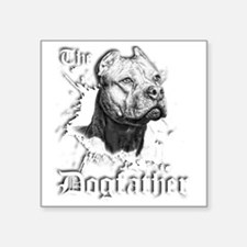 """The Pit Bull Dog Father Square Sticker 3"""" x 3"""""""