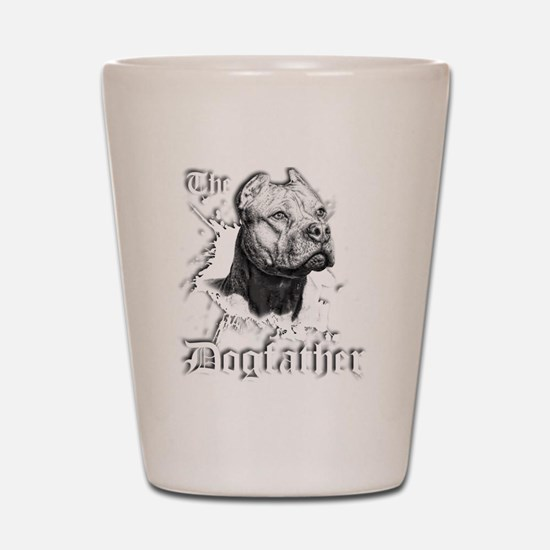 The Pit Bull Dog Father Shot Glass