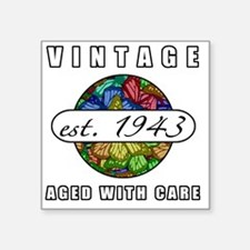 """1943 Birthday Gift For Wome Square Sticker 3"""" x 3"""""""