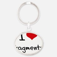 I Love Fragments Oval Keychain