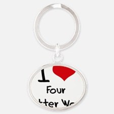 I Love Four Letter Word Oval Keychain