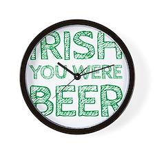 Irish You Were Beer Draft Wall Clock
