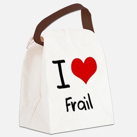 I Love Frail Canvas Lunch Bag