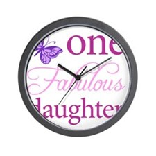 One Fabulous Daughter Wall Clock