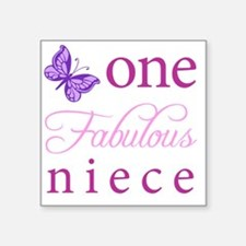 "One Fabulous Niece Square Sticker 3"" x 3"""