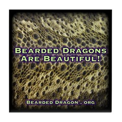 Bearded Dragons Are Beautiful Tile Coaster