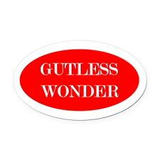 Gutless Wonder Oval Car Magnet