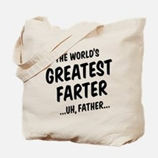 The World's Greatest Farter Tote Bag