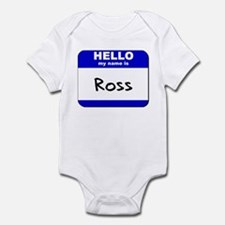 hello my name is ross  Infant Bodysuit