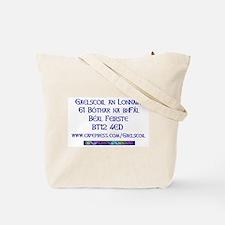 Gaelscoil an Lonnáin Tote Bag
