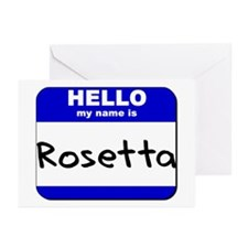 hello my name is rosetta  Greeting Cards (Package