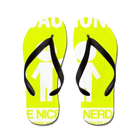 Be nice to nerds Flip Flops