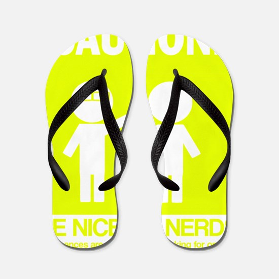 Be nice to nerds Flip Flops