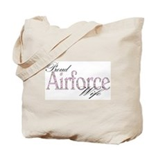 Proud airforce wife.. Tote Bag