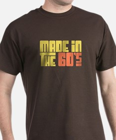Made in the 60's T-Shirt