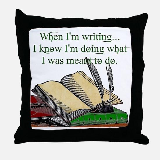 When I write Throw Pillow