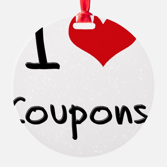 I Love Coupons Ornament