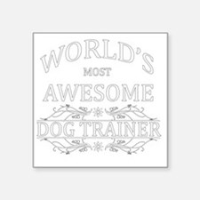 "dog trainer Square Sticker 3"" x 3"""