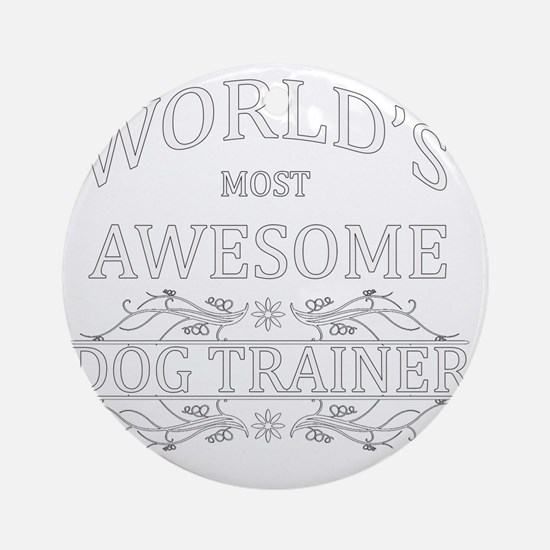 dog trainer Round Ornament