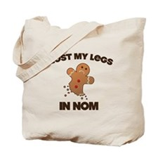 I lost My Legs In NOM Tote Bag