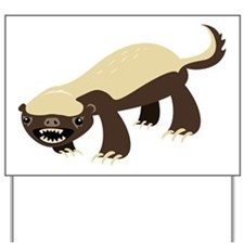 Honey Badger Yard Sign