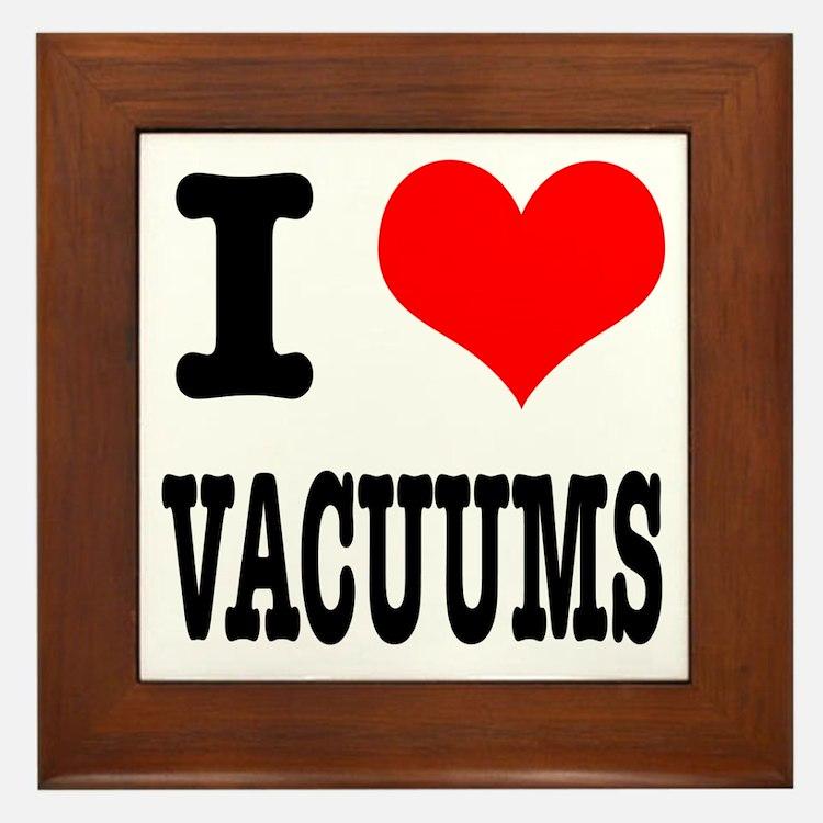 I Heart (Love) Vacuums Framed Tile