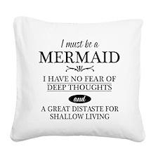 mermaid quote Square Canvas Pillow