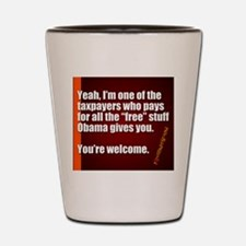 Youre Welcome Shot Glass