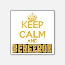"Keep Calm and Bergeron Tee Square Sticker 3"" x 3"""