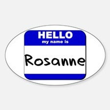 hello my name is rosanne Oval Decal