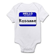 hello my name is rosanne  Infant Bodysuit