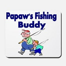 Papaws  Fishing Buddy Mousepad