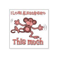 """I Love Alessandro Square Sticker 3"""" x 3"""""""
