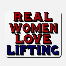 REAL WOMEN LOVE LIFTING Mousepad