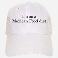 Mexican Food diet Baseball Baseball Cap