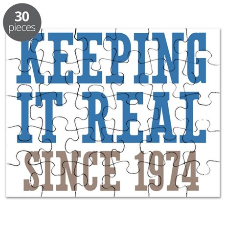 Keeping It Real Since 1974 Puzzle