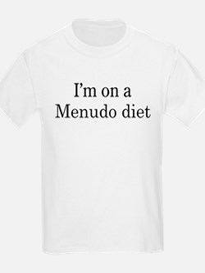 Menudo diet T-Shirt