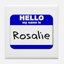 hello my name is rosalie  Tile Coaster